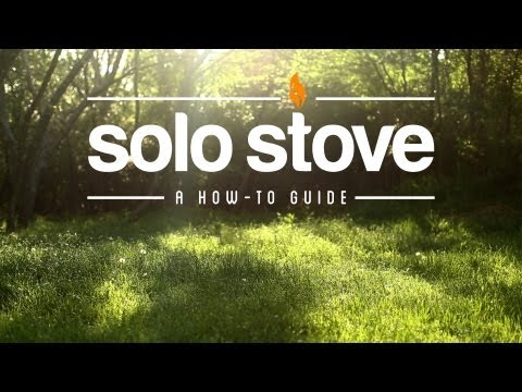 SOLO STOVE | A HOW-TO GUIDE