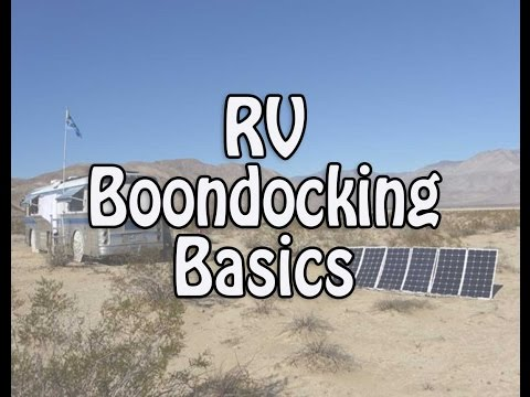 RV Boondocking Basics - Finding Spots, Conserving Water, Solar & Electricity