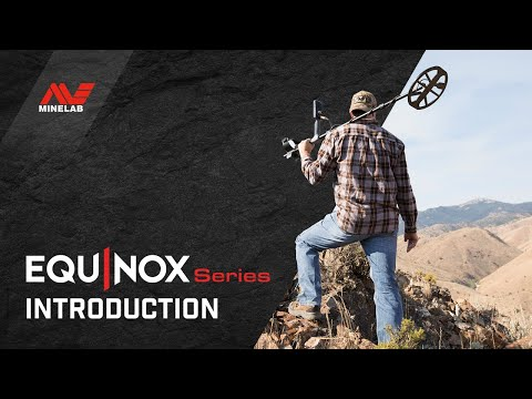 Minelab EQUINOX Introduction