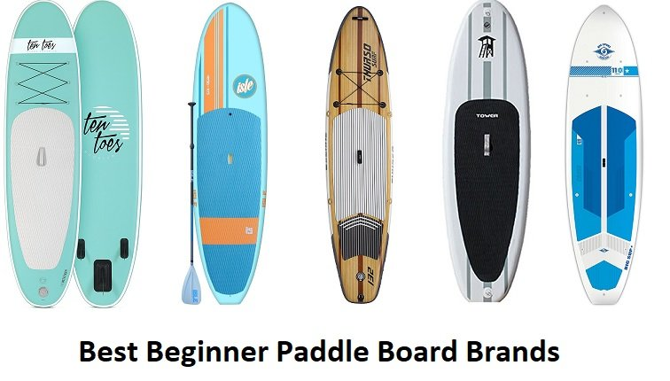Best Beginner Paddle Boards Brands