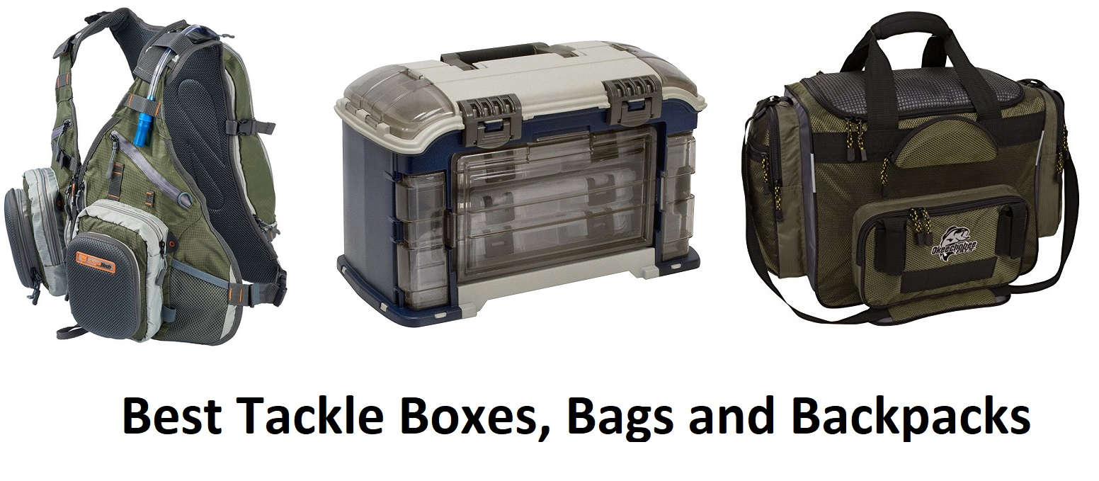 Best Tackle Boxes - Bags - Backpacks