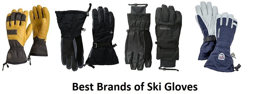 Best Ski Gloves Brands
